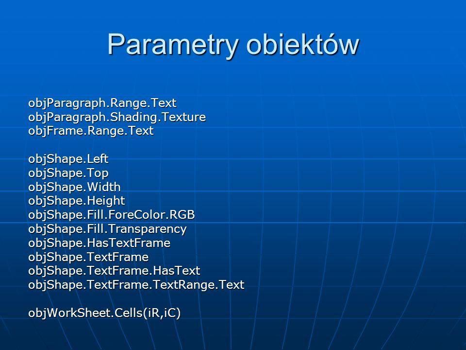 Parametry obiektów objParagraph.Range.Text