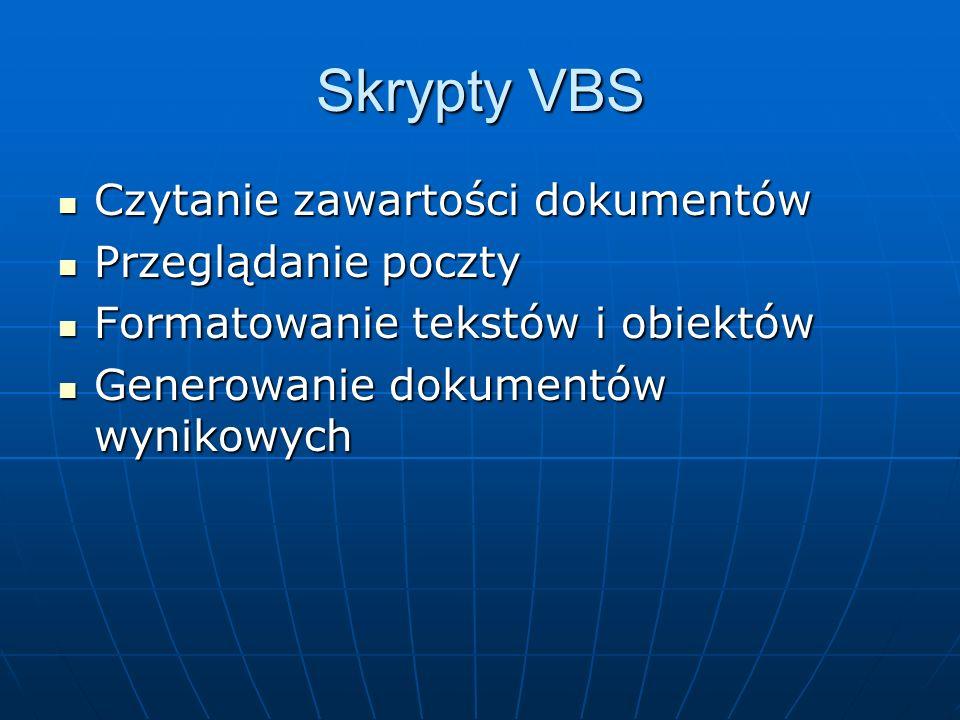 Skrypty VBS Czytanie zawartości dokumentów Przeglądanie poczty