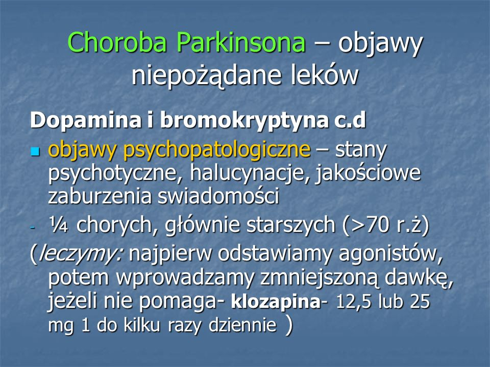 Choroba Parkinsona – objawy niepożądane leków