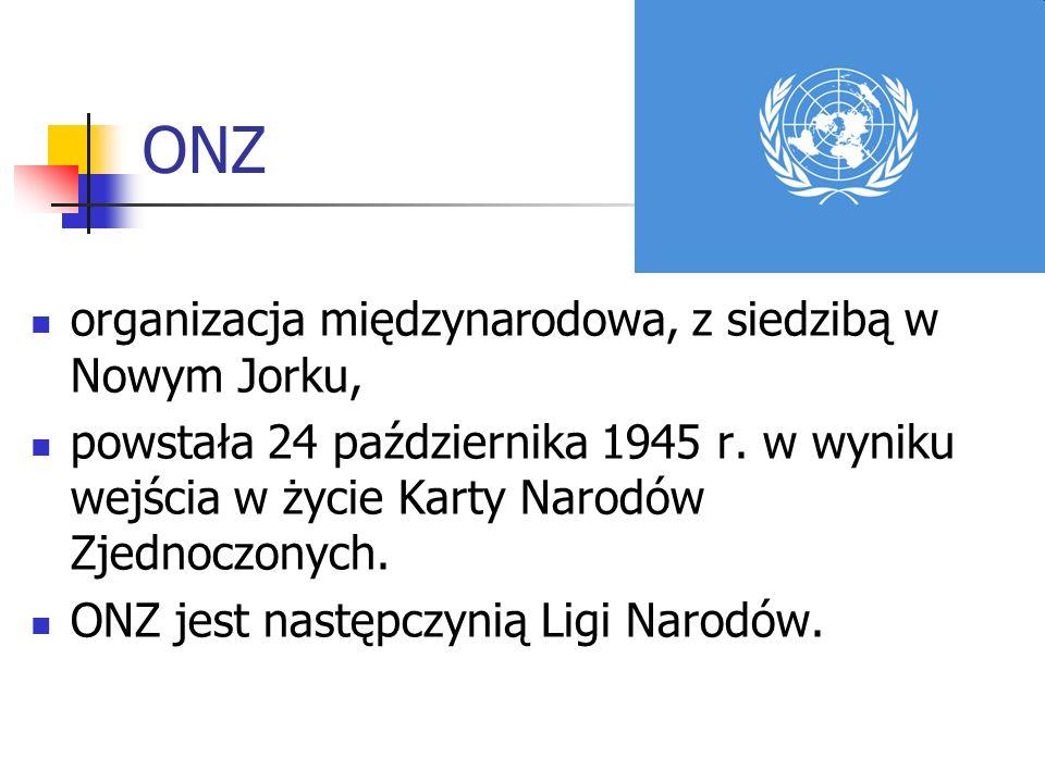 ONZ organizacja międzynarodowa, z siedzibą w Nowym Jorku,