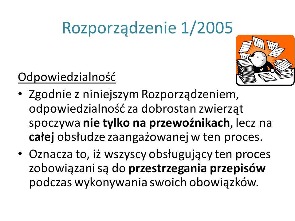Rozporządzenie 1/2005 Odpowiedzialność