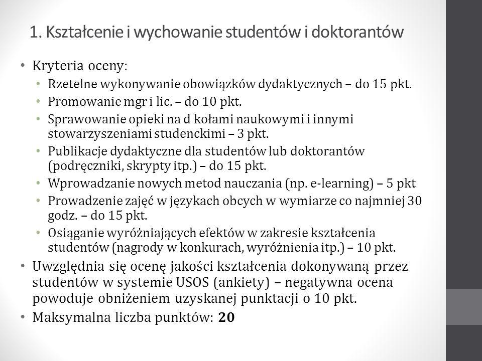 1. Kształcenie i wychowanie studentów i doktorantów