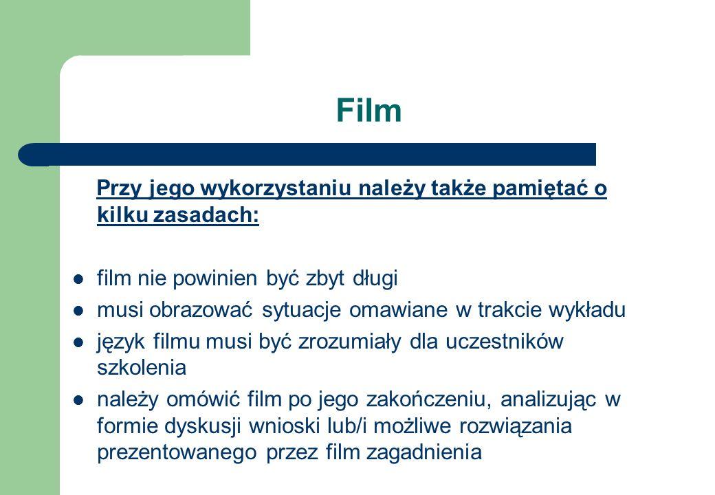 Film Przy jego wykorzystaniu należy także pamiętać o kilku zasadach: