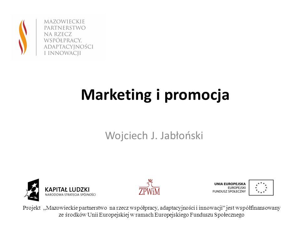 Marketing i promocja Wojciech J. Jabłoński