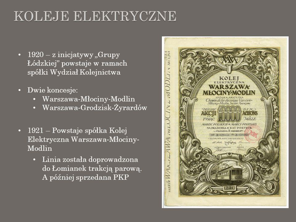 """Koleje elektryczne1920 – z inicjatywy """"Grupy Łódzkiej powstaje w ramach spółki Wydział Kolejnictwa."""