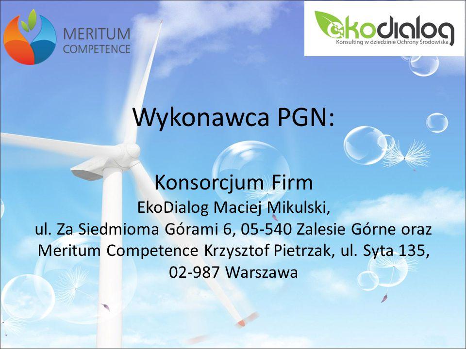 Wykonawca PGN: Konsorcjum Firm EkoDialog Maciej Mikulski, ul
