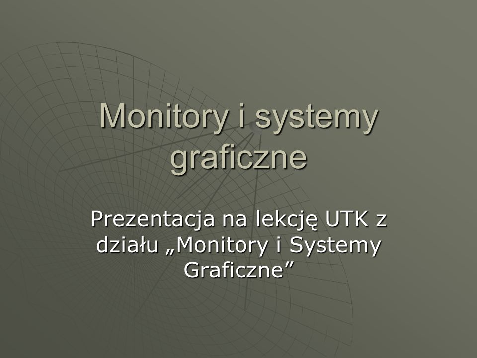 Monitory i systemy graficzne