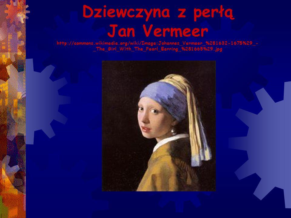 Dziewczyna z perłą Jan Vermeer http://commons. wikimedia