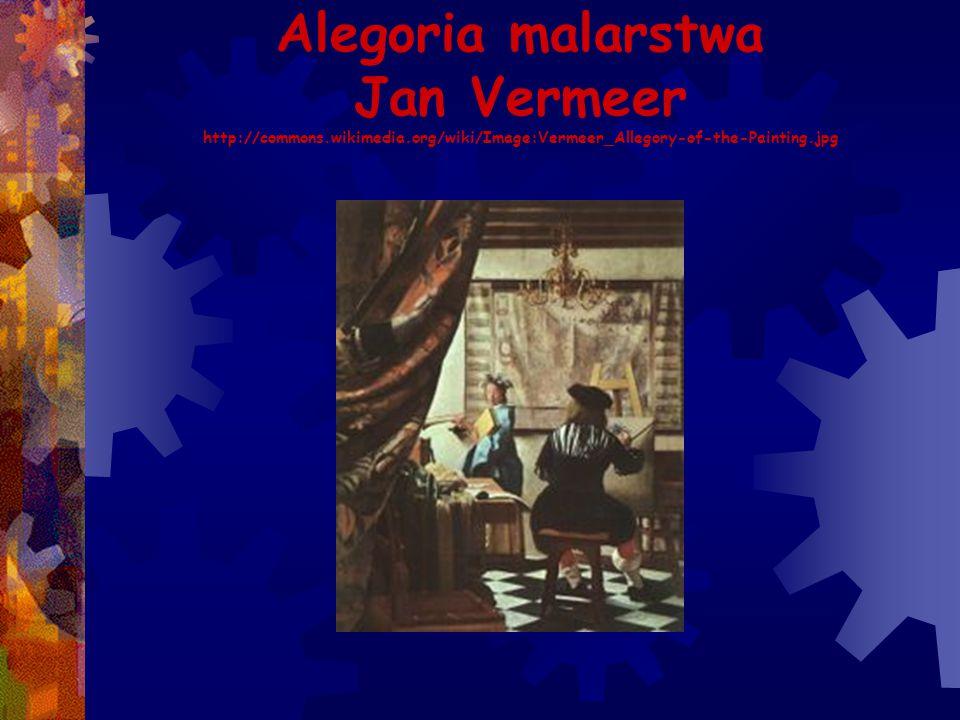 Alegoria malarstwa Jan Vermeer http://commons. wikimedia