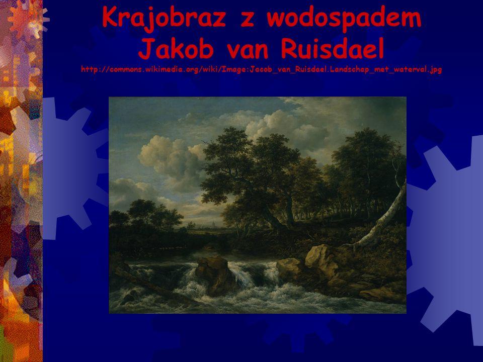 Krajobraz z wodospadem Jakob van Ruisdael http://commons. wikimedia