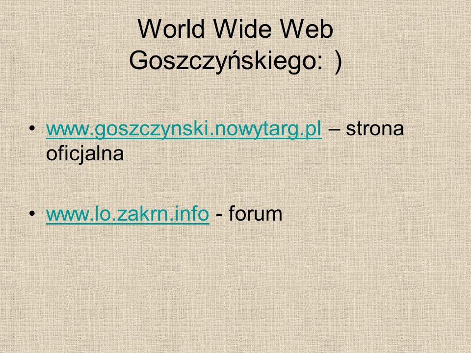 World Wide Web Goszczyńskiego: )