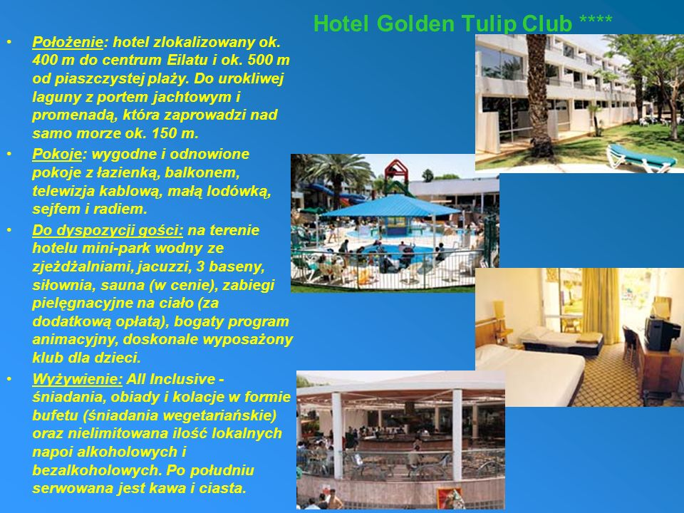 Hotel Golden Tulip Club ****