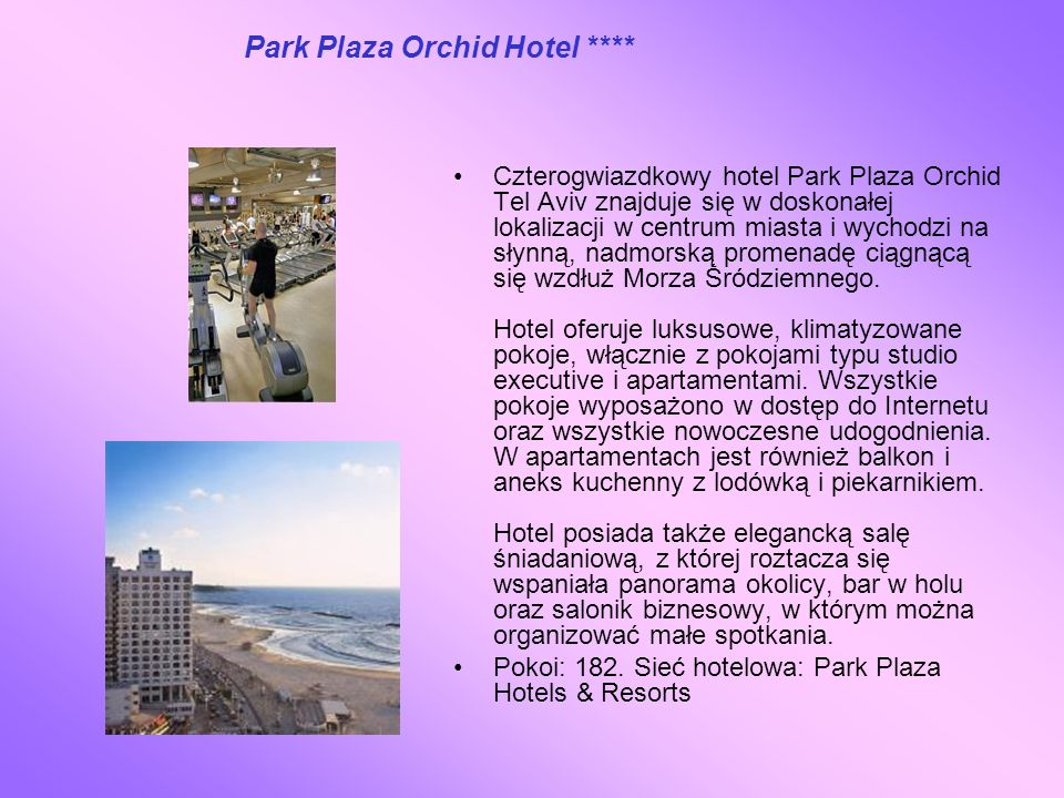 Park Plaza Orchid Hotel ****