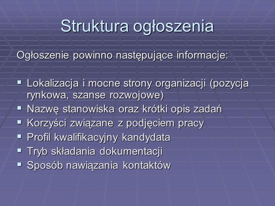 Struktura ogłoszenia Ogłoszenie powinno następujące informacje: