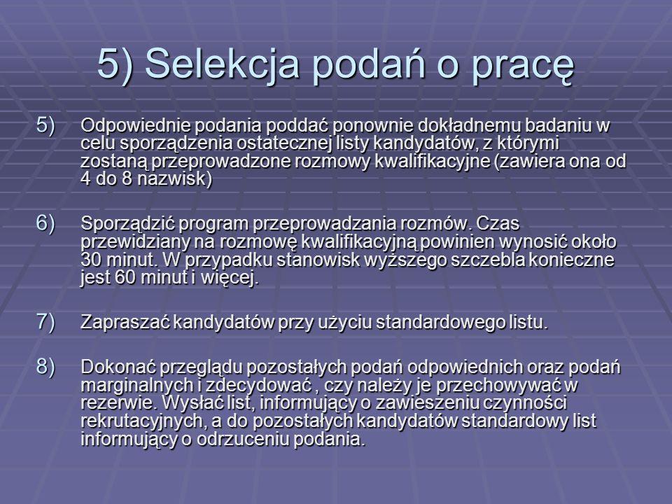 5) Selekcja podań o pracę