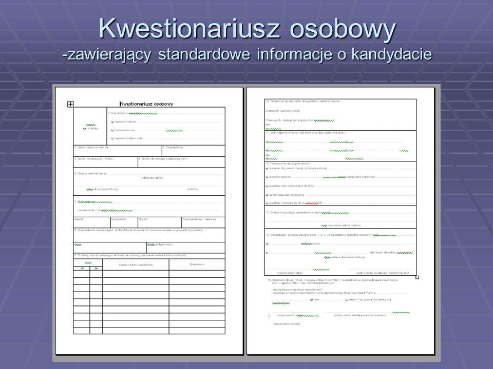 Kwestionariusz osobowy -zawierający standardowe informacje o kandydacie