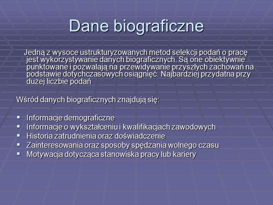 Dane biograficzne Wśród danych biograficznych znajdują się: