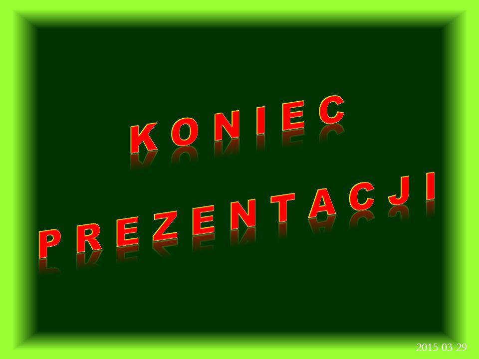 K O N I E C P R E Z E N T A C J I 2015 03 29