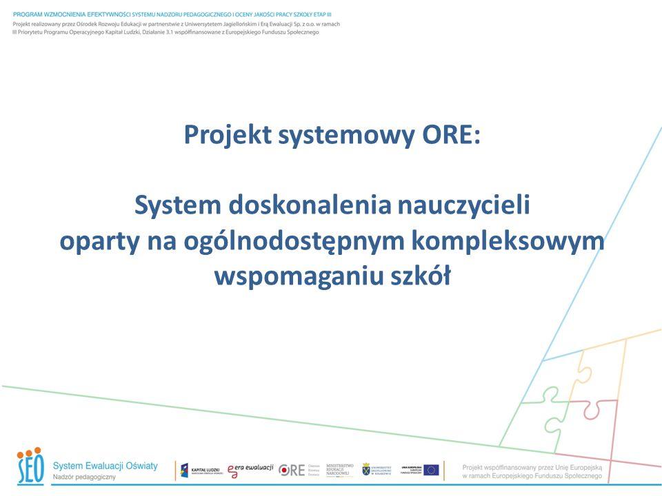 Projekt systemowy ORE: System doskonalenia nauczycieli oparty na ogólnodostępnym kompleksowym wspomaganiu szkół