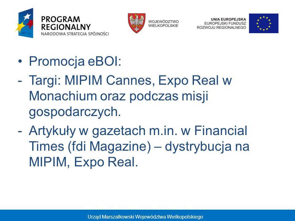 Promocja eBOI: Targi: MIPIM Cannes, Expo Real w Monachium oraz podczas misji gospodarczych.