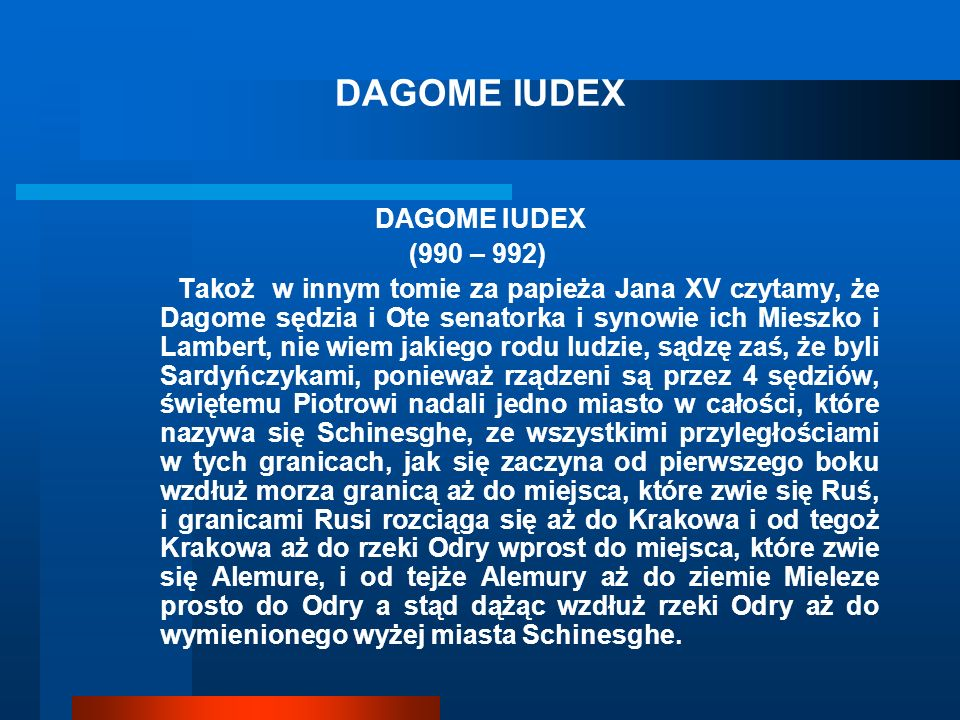 DAGOME IUDEX DAGOME IUDEX (990 – 992)