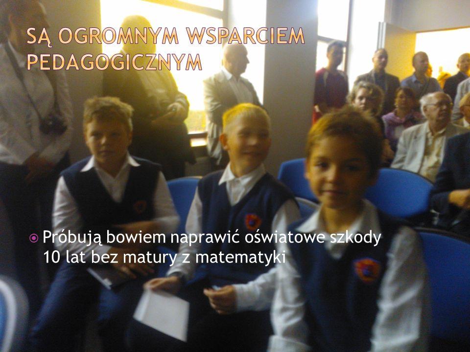 Są ogromnym wsparciem pedagogicznym