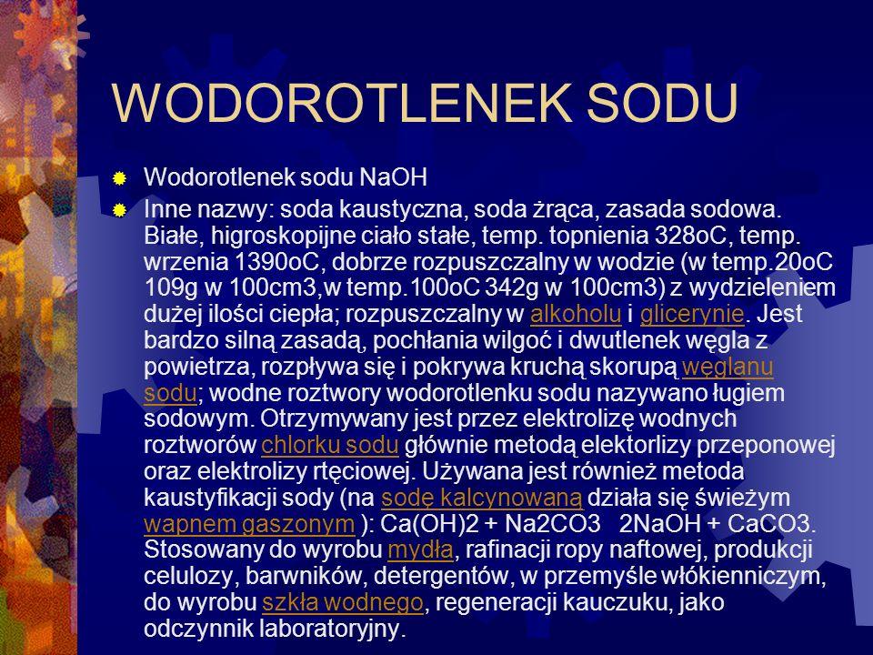 WODOROTLENEK SODU Wodorotlenek sodu NaOH