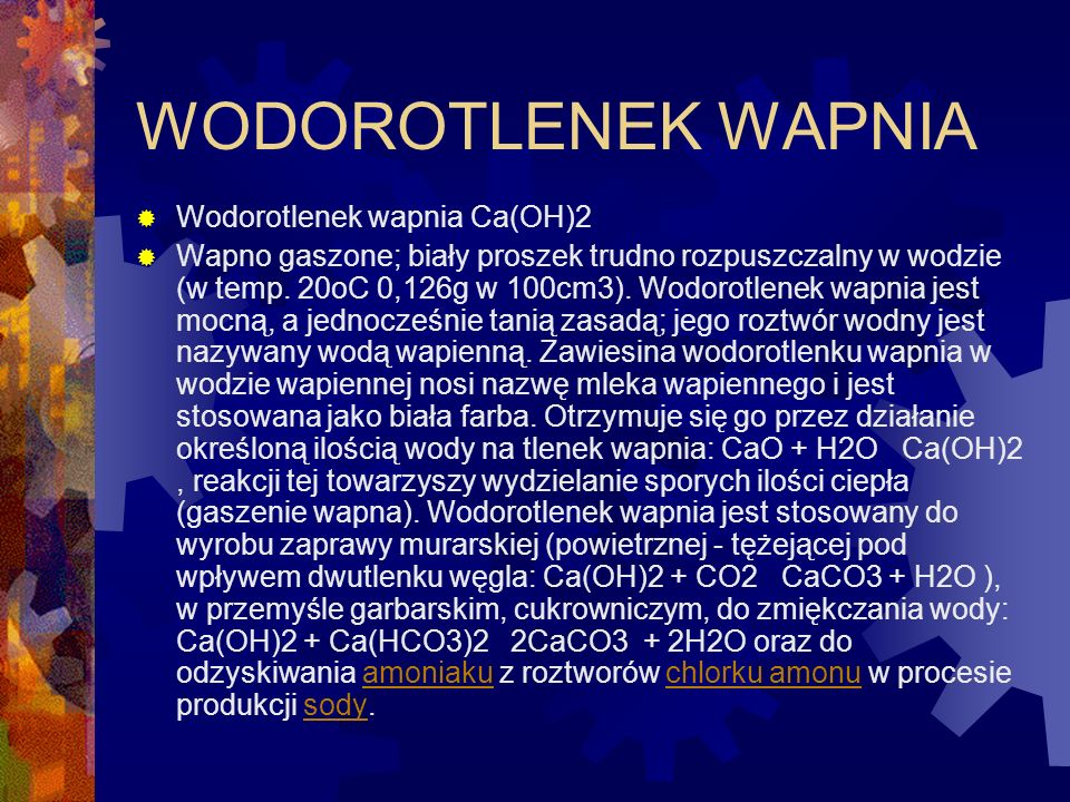 WODOROTLENEK WAPNIA Wodorotlenek wapnia Ca(OH)2