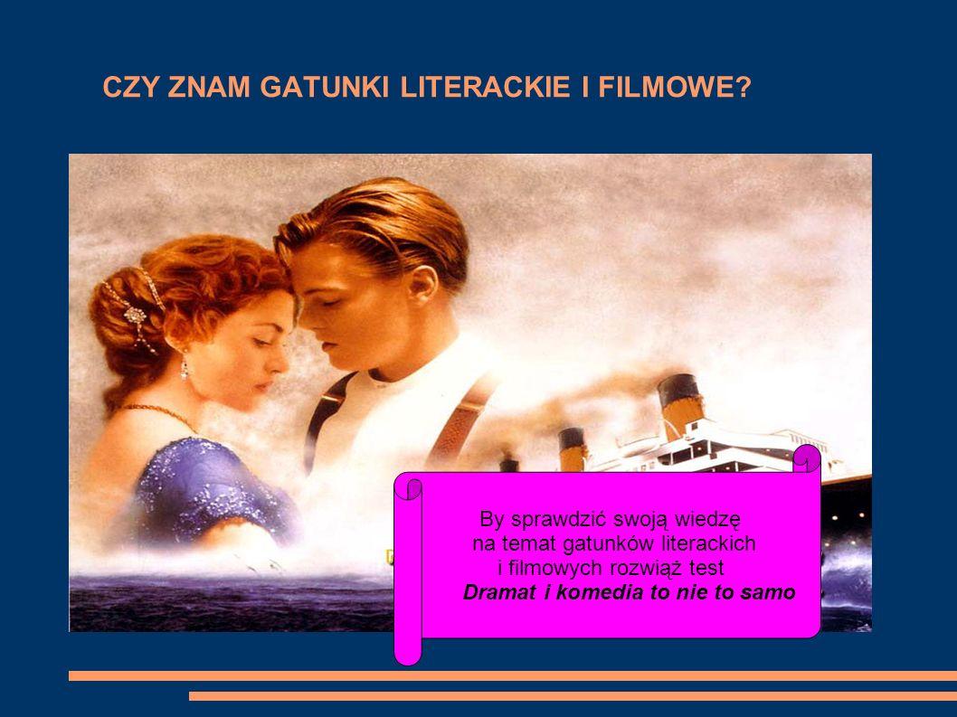 CZY ZNAM GATUNKI LITERACKIE I FILMOWE