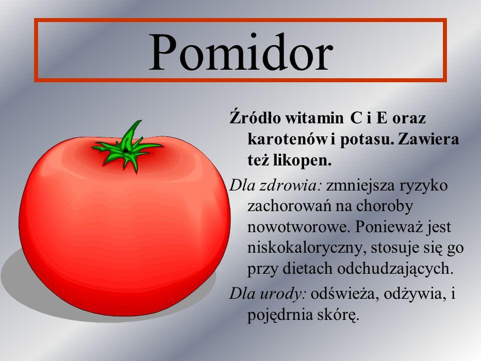 PomidorŹródło witamin C i E oraz karotenów i potasu. Zawiera też likopen.
