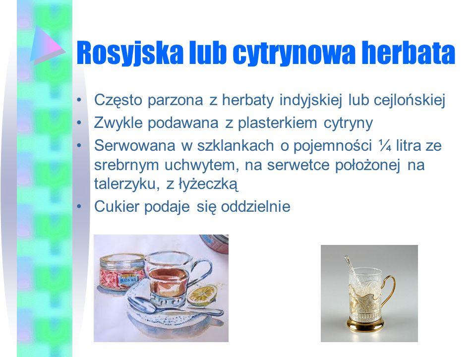 Rosyjska lub cytrynowa herbata