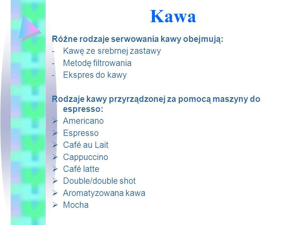 Kawa Różne rodzaje serwowania kawy obejmują: Kawę ze srebrnej zastawy