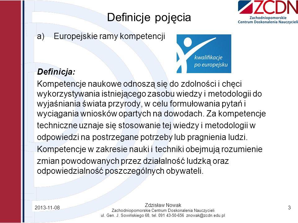 Definicje pojęcia Europejskie ramy kompetencji Definicja: