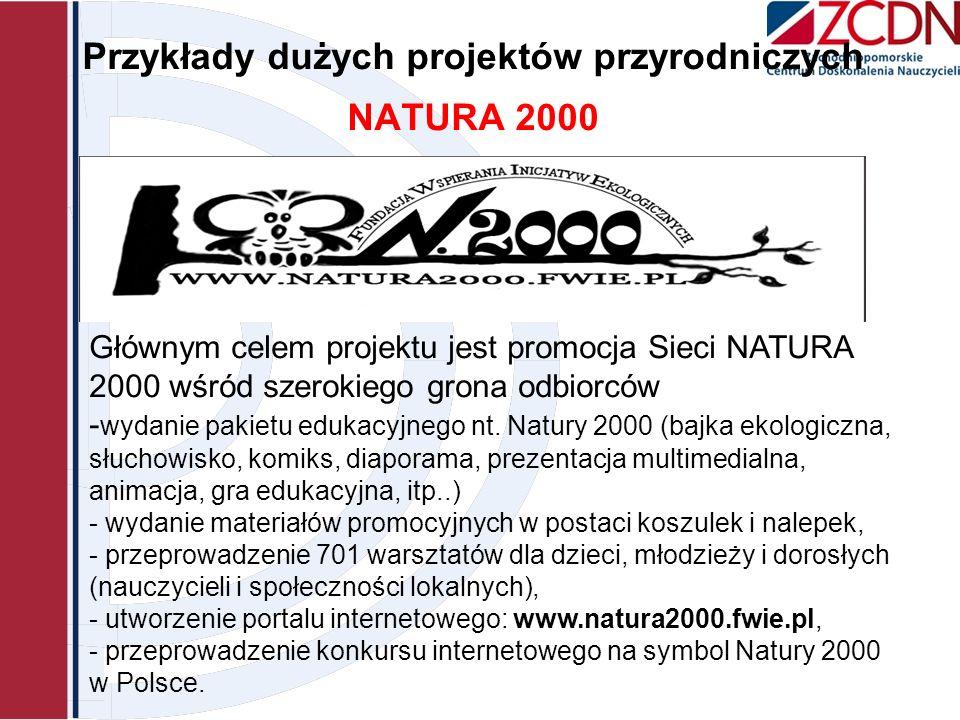 Przykłady dużych projektów przyrodniczych NATURA 2000