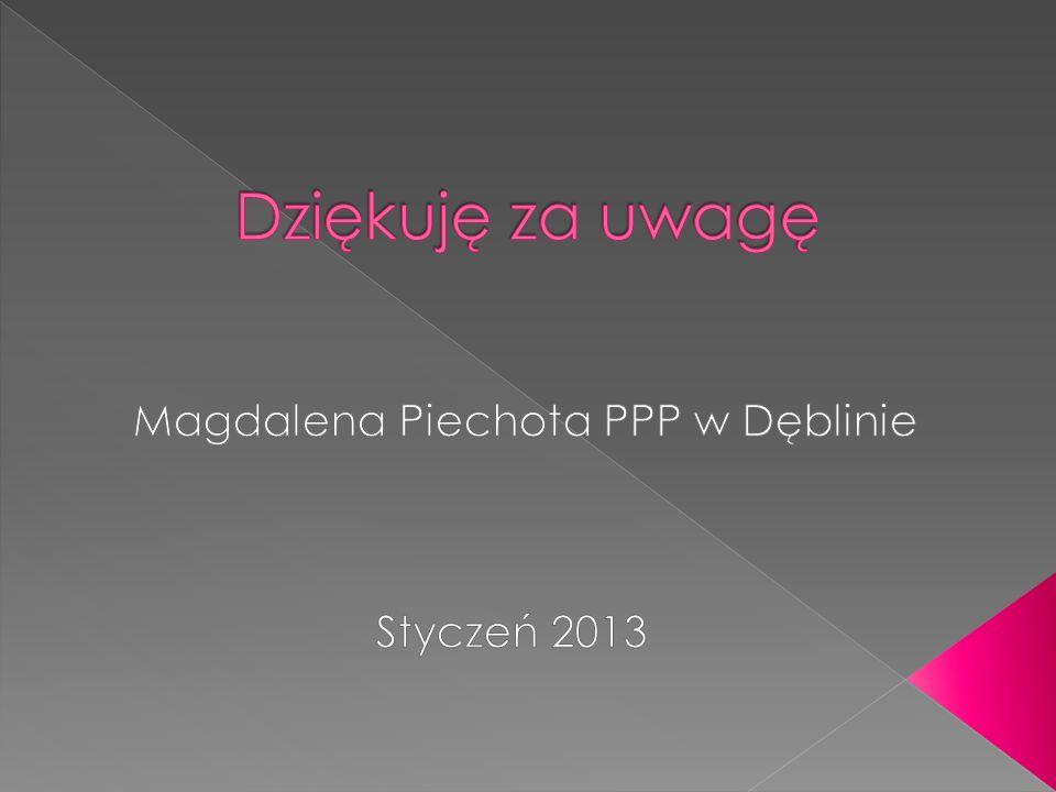 Magdalena Piechota PPP w Dęblinie Styczeń 2013