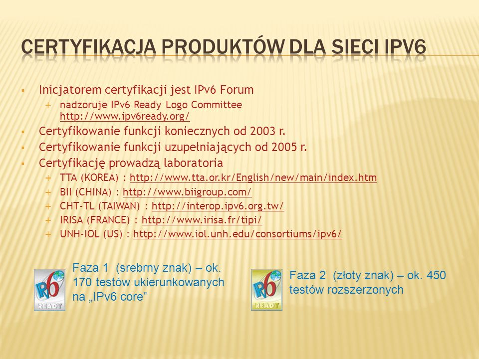 Certyfikacja produktów dla sieci ipv6