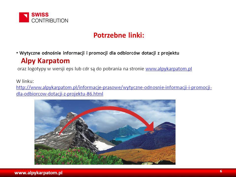Potrzebne linki: Wytyczne odnośnie informacji i promocji dla odbiorców dotacji z projektu. Alpy Karpatom.