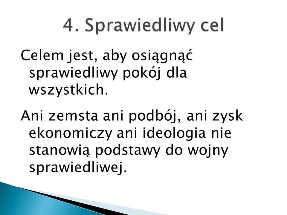 4. Sprawiedliwy cel