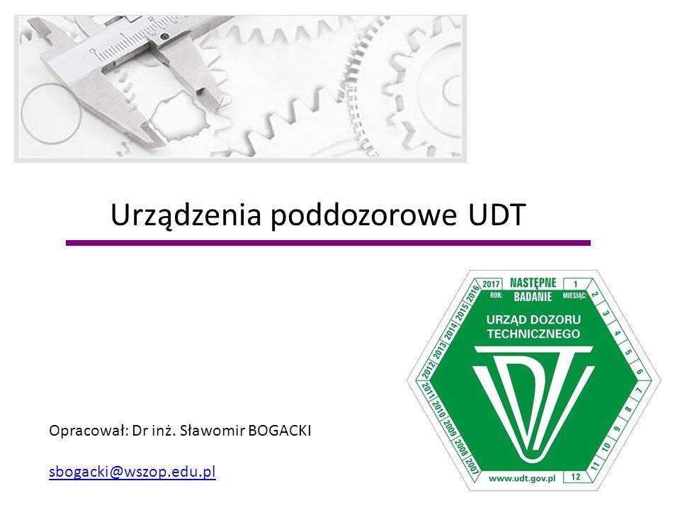 Urządzenia poddozorowe UDT