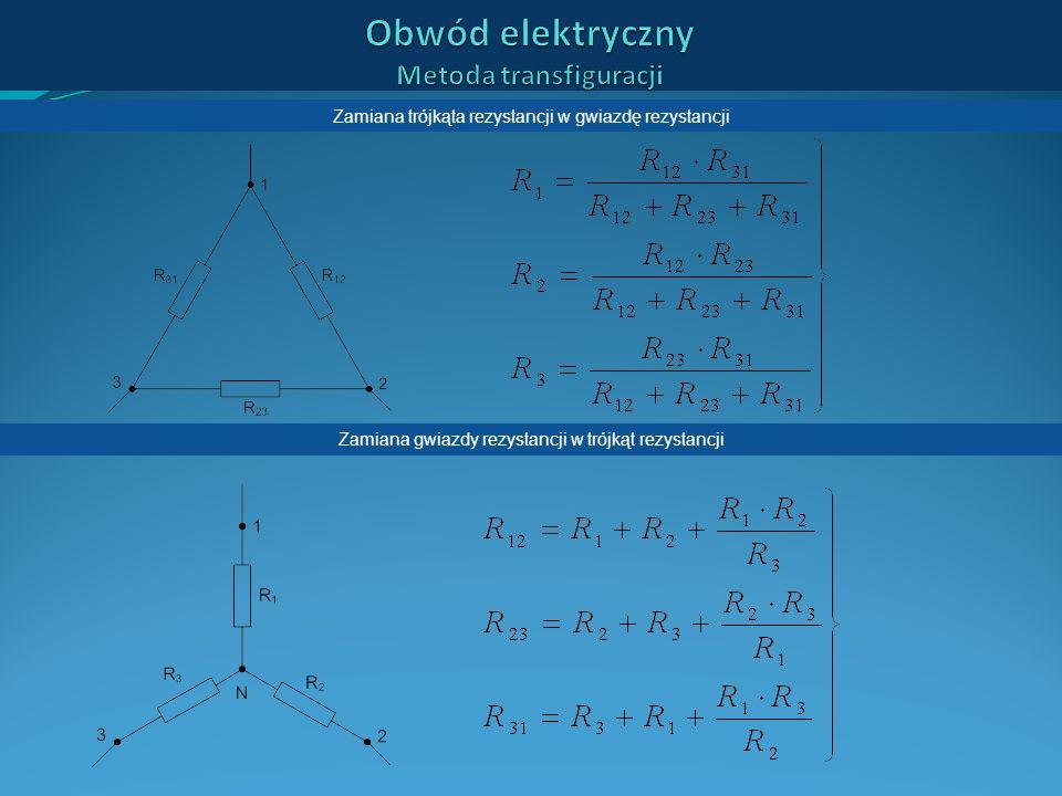Obwód elektryczny Metoda transfiguracji