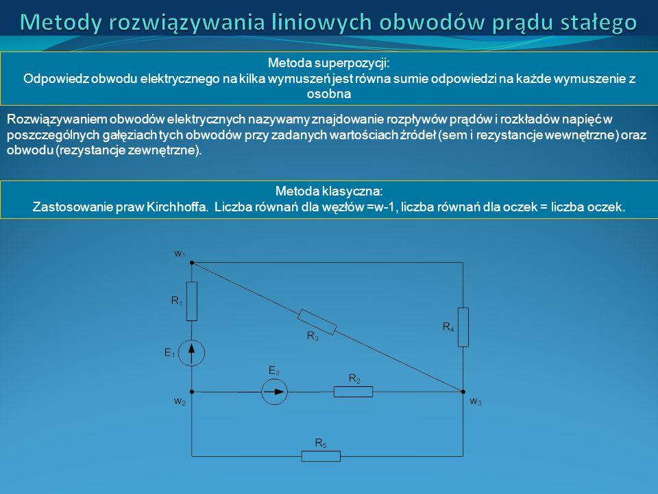 Metody rozwiązywania liniowych obwodów prądu stałego