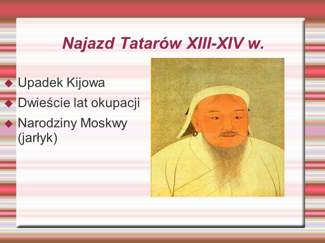 Najazd Tatarów XIII-XIV w.