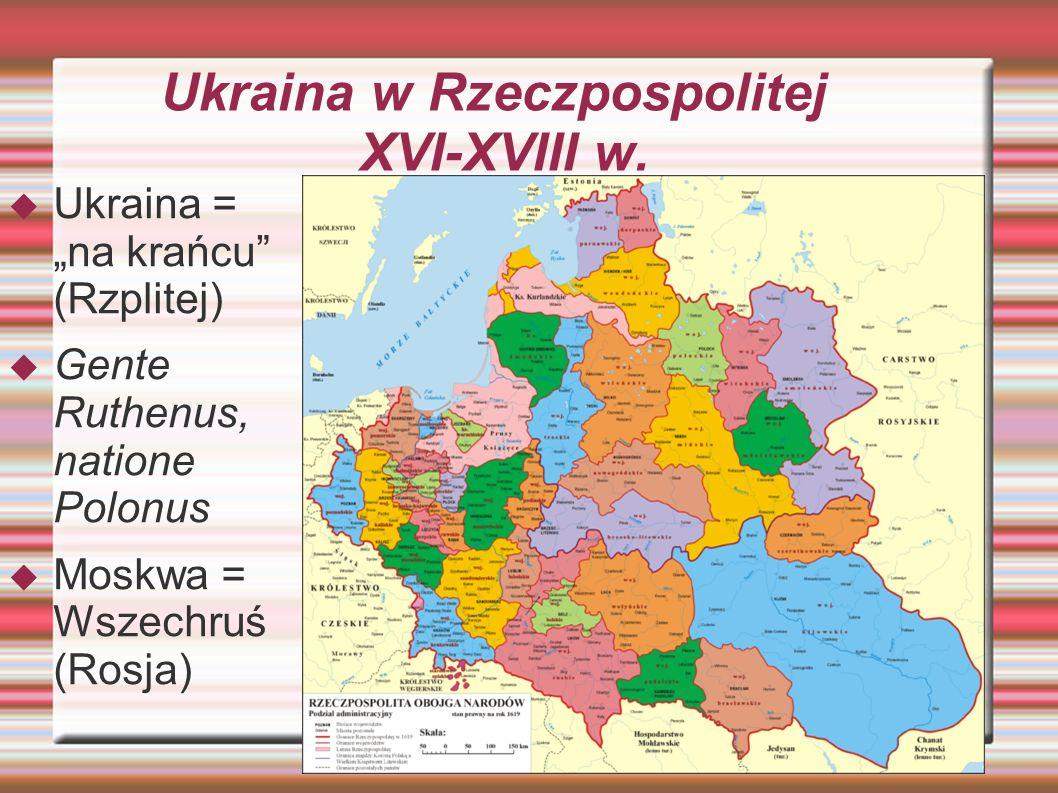 Ukraina w Rzeczpospolitej XVI-XVIII w.