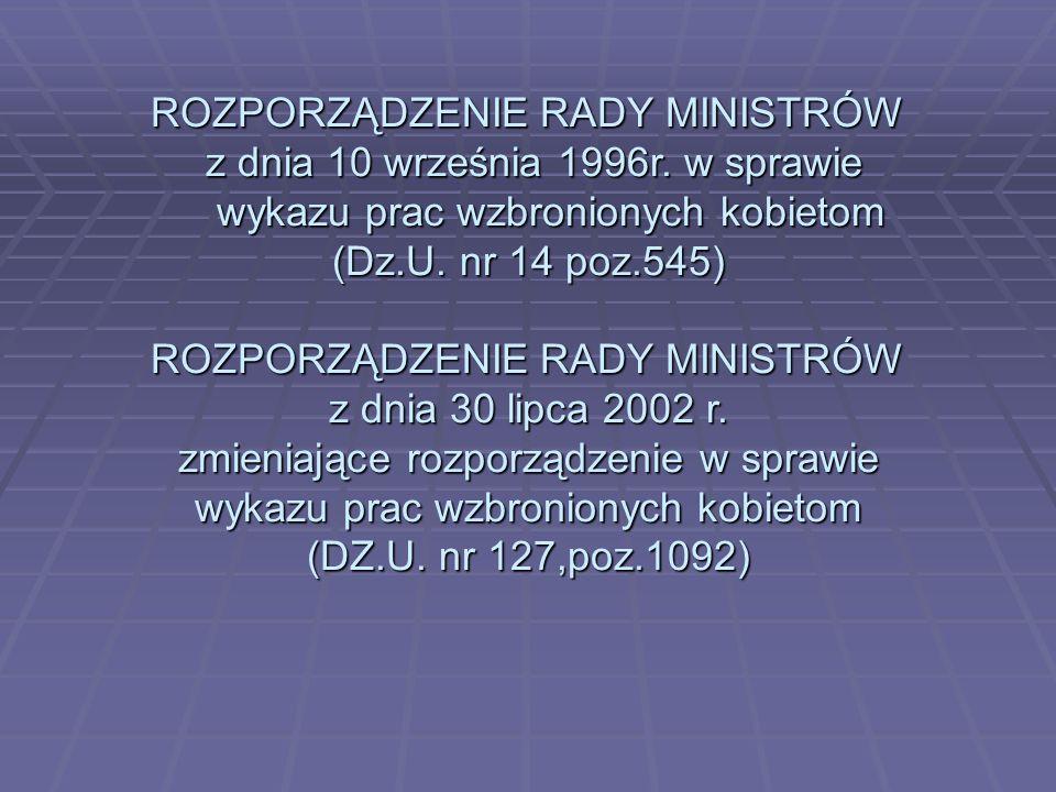 ROZPORZĄDZENIE RADY MINISTRÓW z dnia 10 września 1996r. w sprawie