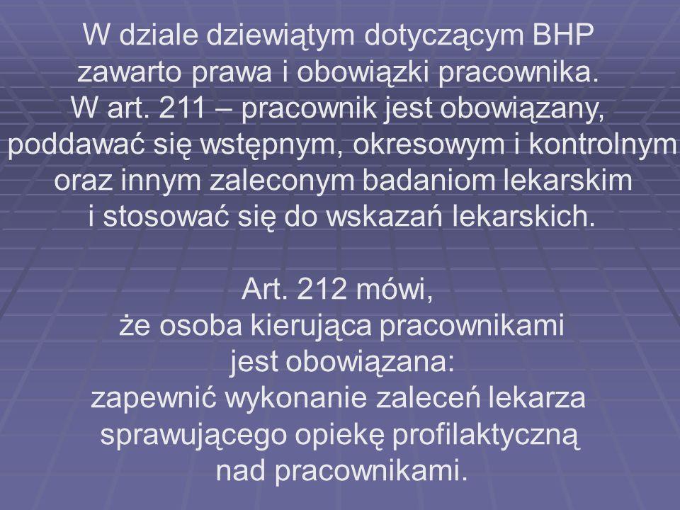 W dziale dziewiątym dotyczącym BHP