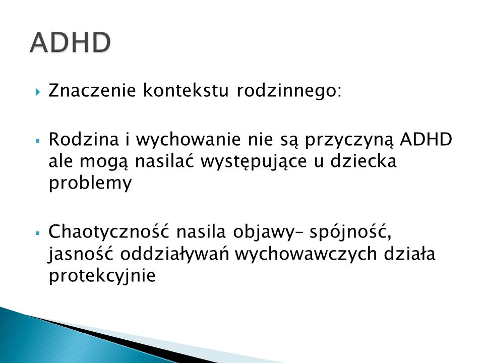 ADHD Znaczenie kontekstu rodzinnego: