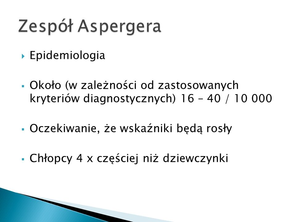 Zespół Aspergera Epidemiologia