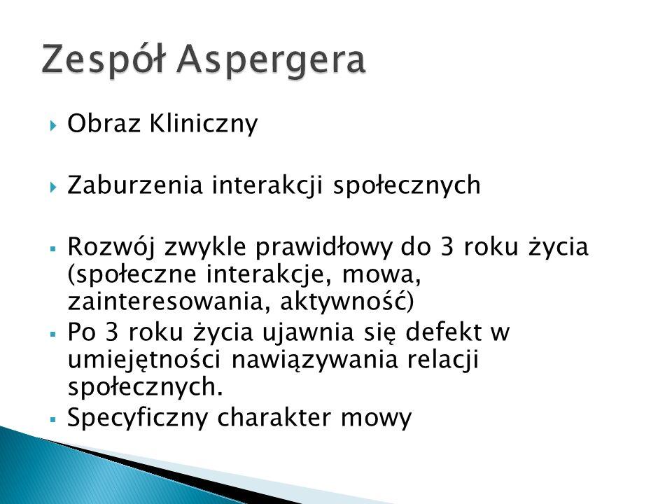 Zespół Aspergera Obraz Kliniczny Zaburzenia interakcji społecznych