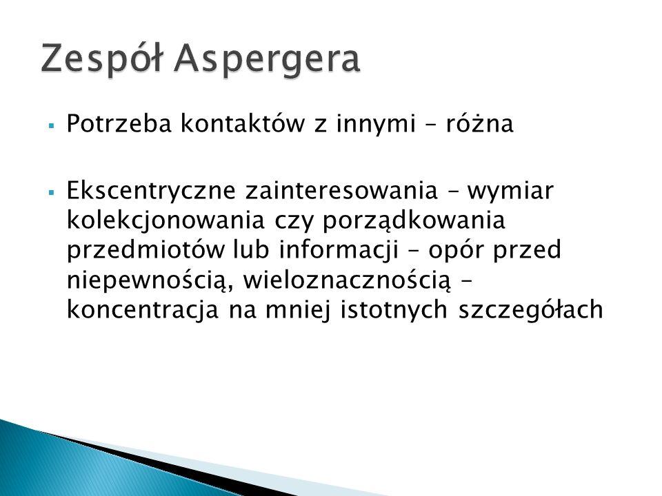 Zespół Aspergera Potrzeba kontaktów z innymi – różna
