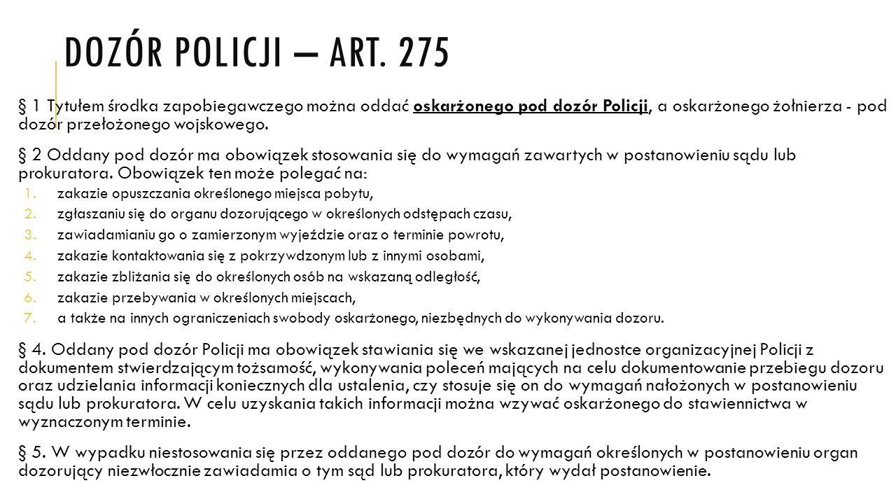 Dozór policji – art. 275